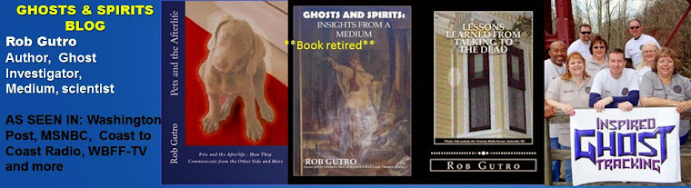 Rob Gutro's Ghosts and Spirits Blog