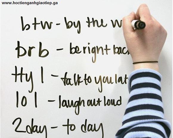 Những từ viết tắt trong tin nhắn bằng tiếng Anh