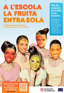 """CAMPANYA """"A L'ESCOLA LA FRUITA ENTRA SOLA"""""""