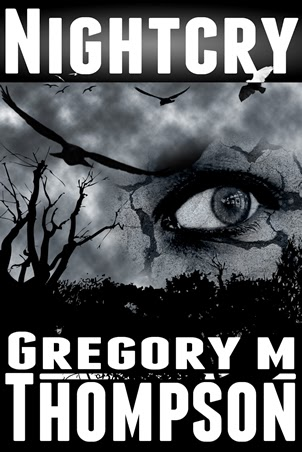 http://www.amazon.com/Nightcry-Gregory-M-Thompson-ebook/dp/B004QOAH9A/