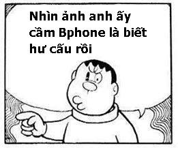 Anh che comment BPhone, Binh luan Bphone hu cau