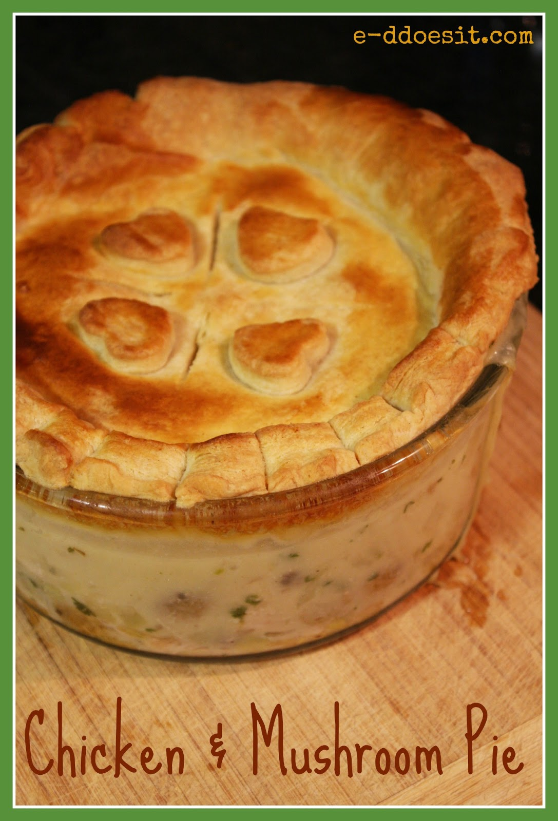 Does It: Chicken and Mushroom Pie