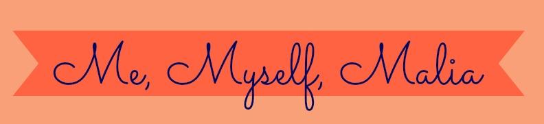 Me, Myself, Malia