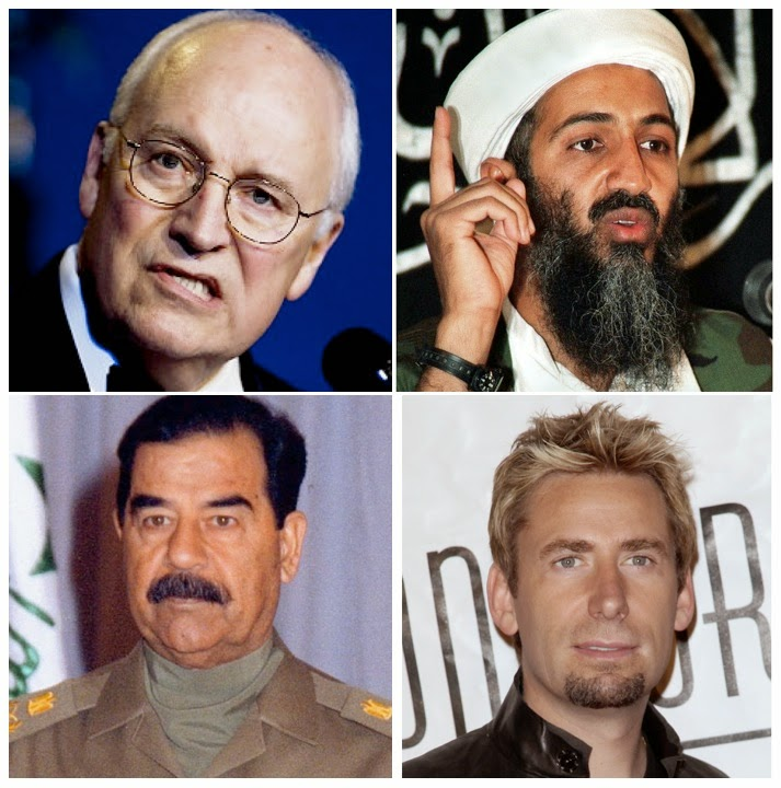 "Dick ""Pacemaker Heartbeat Away"" Cheney, Osama ""My Mom Can Make The Costumes!"" Bin Laden, Saddam ""It's My Party"" Hussein, Nickelback Dude"
