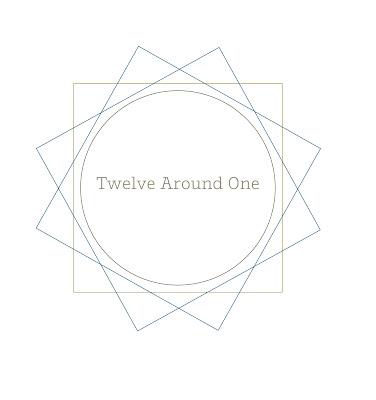 twelve around one  exhibitions