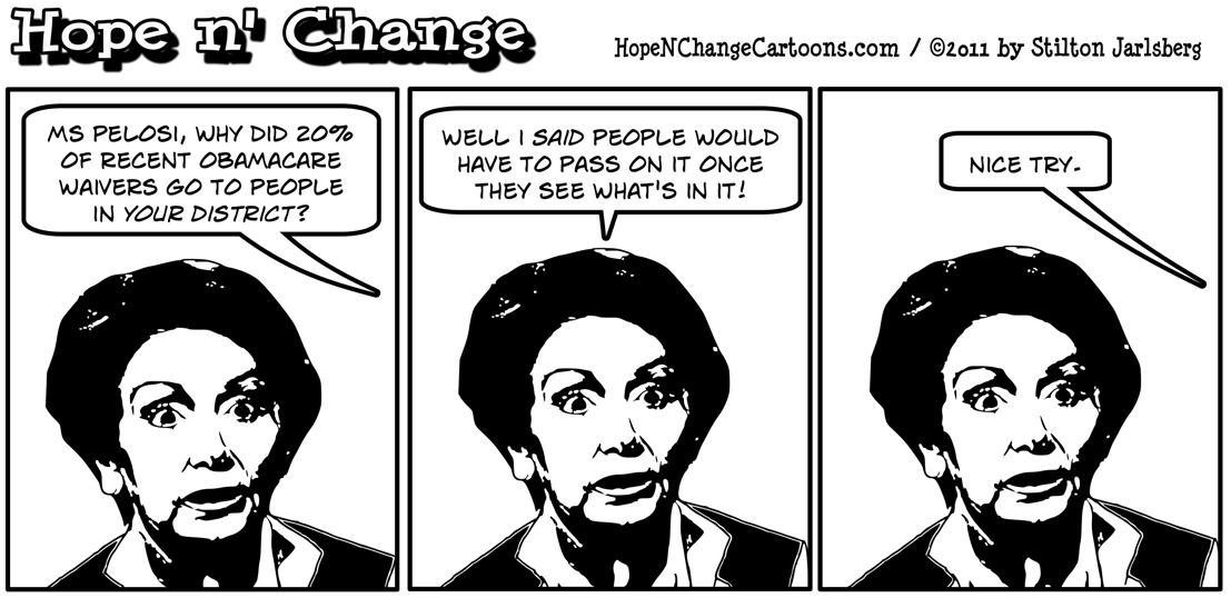 Nancy Pelosi gets Obamacare waivers for her constituents, hopenchange, hope and change, hope n' change, stilton jarlsberg