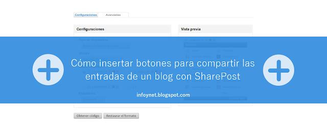 Cómo insertar botones para compartir las entradas de un blog con SharePost