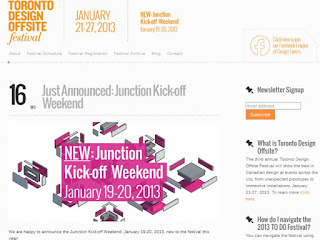 Toronto Design Offsite Festival: Junction Kick-off Weekend: January 19-20, 2013, screenshot