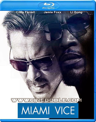 Miami Vice (2006) 1080p Latino