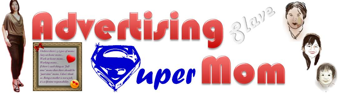 Advertising Slave | Super Mom