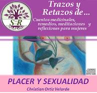 """DESCARGA GRATUITA CD """"Trazos y Retazos de… """"PLACER Y SEXUALIDAD"""" Christian Ortiz"""