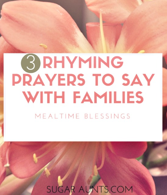 Family mealtime prayers to say with kids and families before meals.  Rhyming prayers for saying Blessing. Preschoolers and kids of all ages love these prayers!