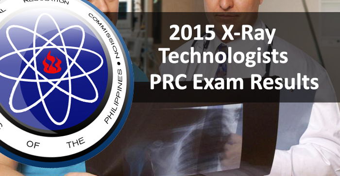 July 2015 X-ray Technologists PRC Board Examination Result