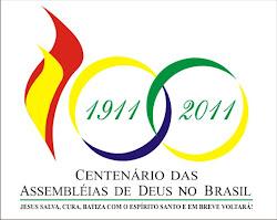 CENTENIAL OF THE BRAZILIAN ASSEMBLÉIA DE DEUS CHURCH