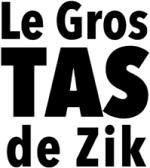 Le Gros Tas de Zik