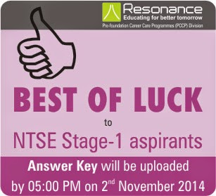 Best of Luck to NTSE Stage-1 aspirants