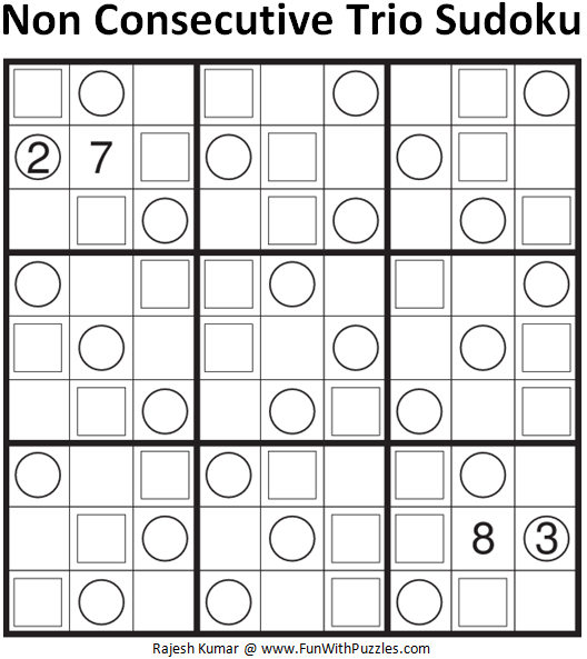 Non Consecutive Trio Sudoku (Fun With Sudoku #121)