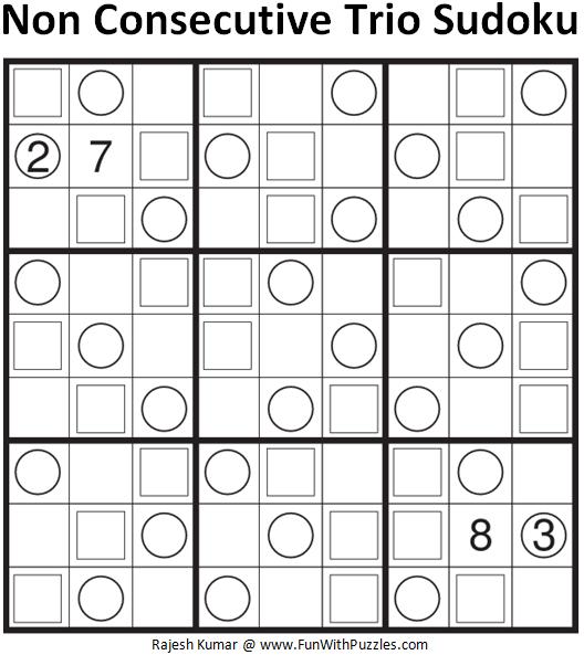 Non Consecutive Trio Sudoku (Fun With Sudoku #121)