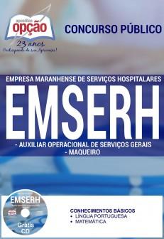Apostila Concurso EMSERH - MA - Auxiliar Operacional de Serviços Gerais e Maqueiro - 2016