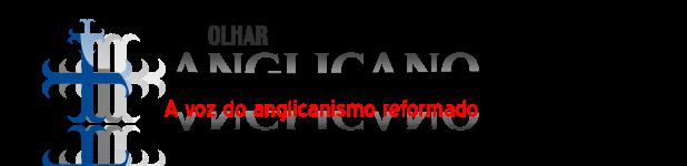 Olhar Anglicano | Igreja Anglicana Reformada