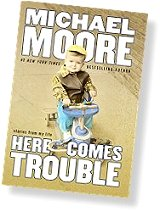 "Cover of Michael Moore's ""Here Comes Trouble"" - I like this one better"