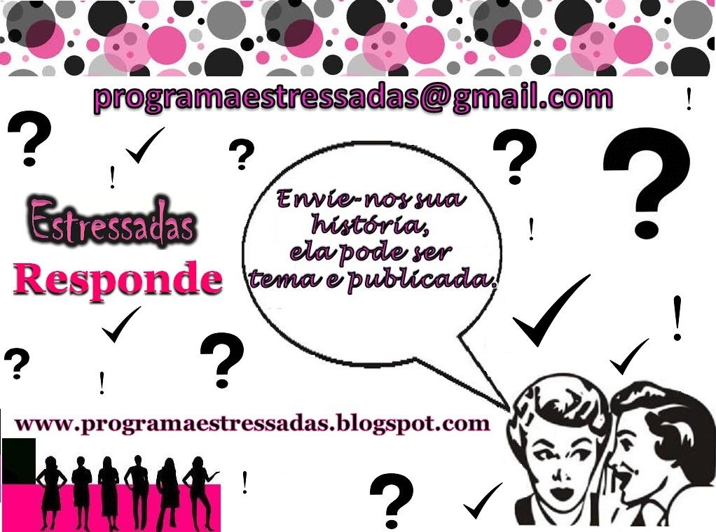 Participe do Estressadas
