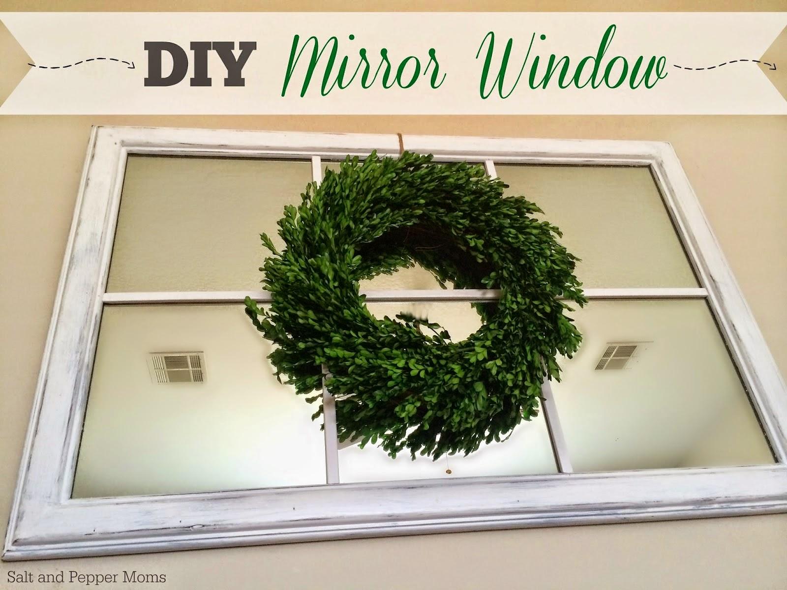 http://saltandpeppermoms.blogspot.com/2014/04/diy-old-mirror-window.html