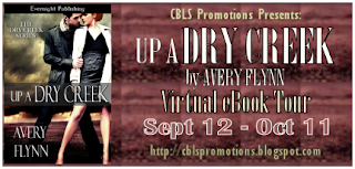 Review- Up a Dry Creek by Avery Flynn (Blog Tour)
