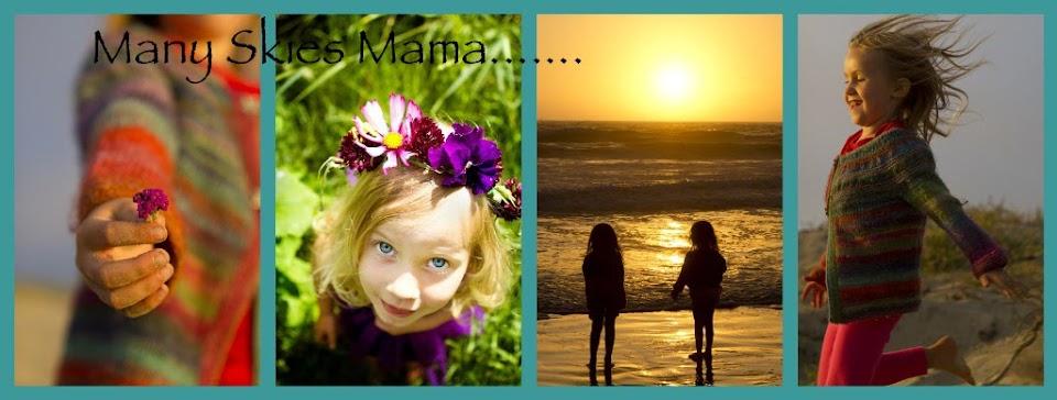 Many Skies Mama
