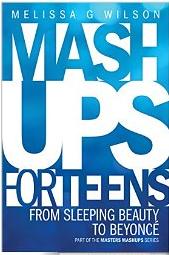 New mashups for teens!