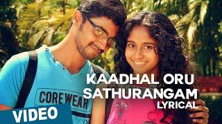 Kaadhal Oru Sathurangam Song with Lyrics _ Azhagu Kutti Chellam _ Charles _ Ved Shanker Sugavanam
