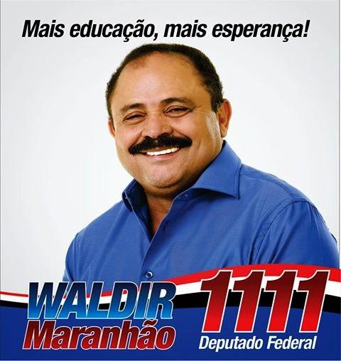 EDUCAÇÃO TEM NOME, WALDIR MARANHÃO!