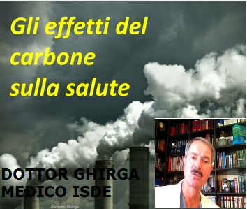 GLI EFFETTI DEL  CARBONE SULLA SALUTE ( Medico ISDE  G. GHIRGA) -