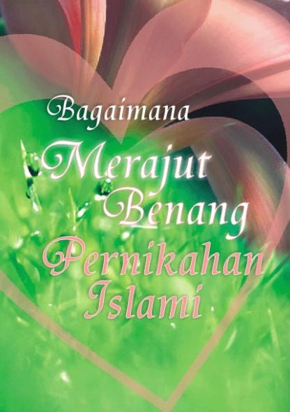 EBOOK MERAJUT BENANG PERNIKAHAN ISLAMI  BHIEBOOKS