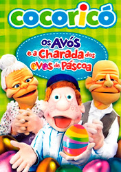 Baixar Filme Cocoricó: Os Avós e a Charada dos Ovos de Páscoa (Nacional) Online Gratis