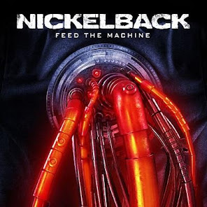 upcoming releases : Nickelback Feed The Machine