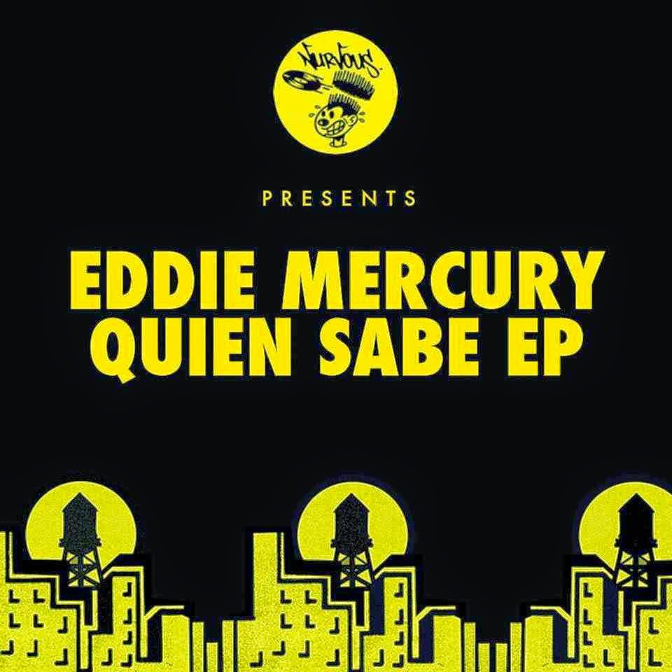 Eddie Mercury - Quien Sabe EP