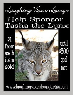 $1 From Each Sale At Laughing Vixen Lounge Goes To Help Sponsor Tasha The Lynx