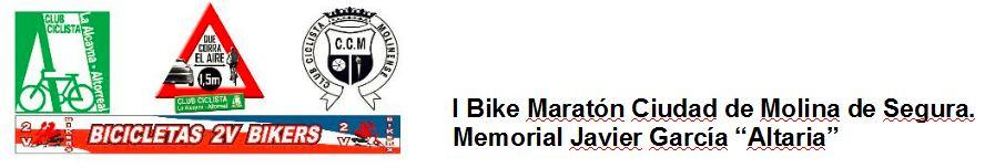 """I Bike Maraton Ciudad de Molina de Segura. Memorial Javier García """"Altaria"""""""