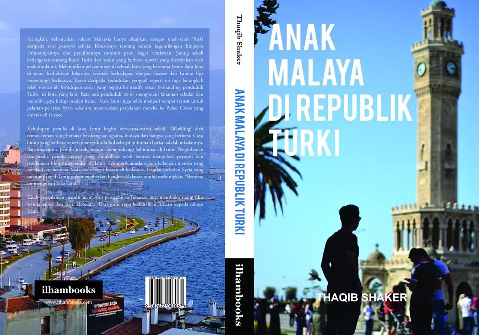 BUKU TERBARU: Anak Malaya di Republik Turki