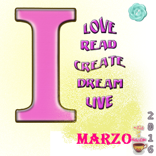 I Love Read Create Dream Live Marzo