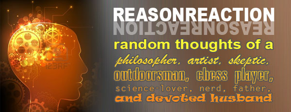 Reason Reaction: Random Thoughts of a Thinker