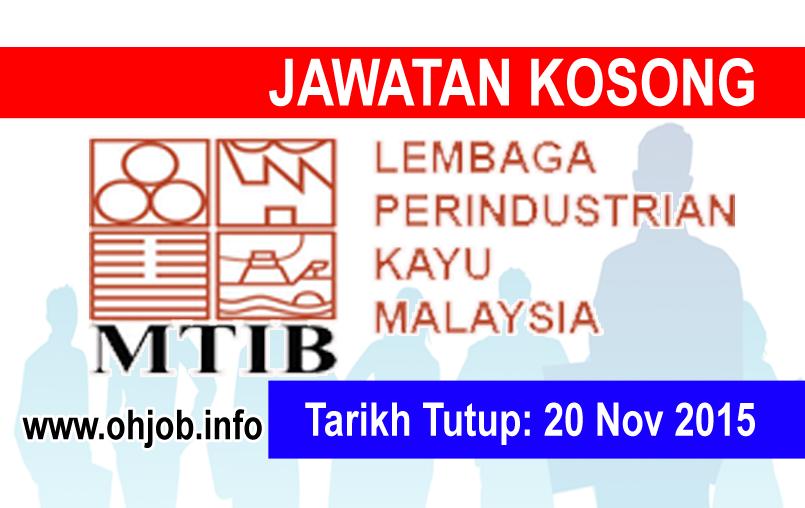 Jawatan Kerja Kosong Malaysian Timber Industry Board (MTIB) logo www.ohjob.info november 2015