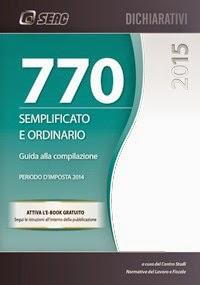 Lavoro news il modello 770 2015 semplificato ed ordinario for Dichiarazione 770