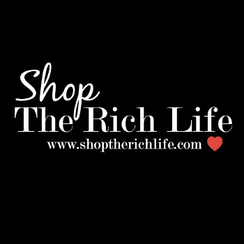 You can now Shop the Rich Life!