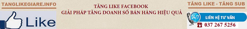 Dịch Vụ Tăng Like Facebook Giá Rẻ 30Đ/Like | Like Thật 100%