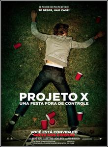 Download Projeto X Uma Festa Fora de Controle Versão Estendida BRRip AVI RMVB Legendado