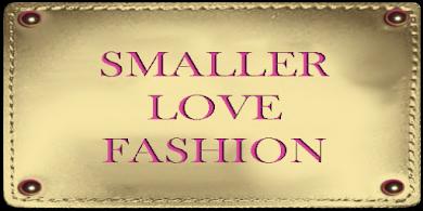 Smaller Love Fashion