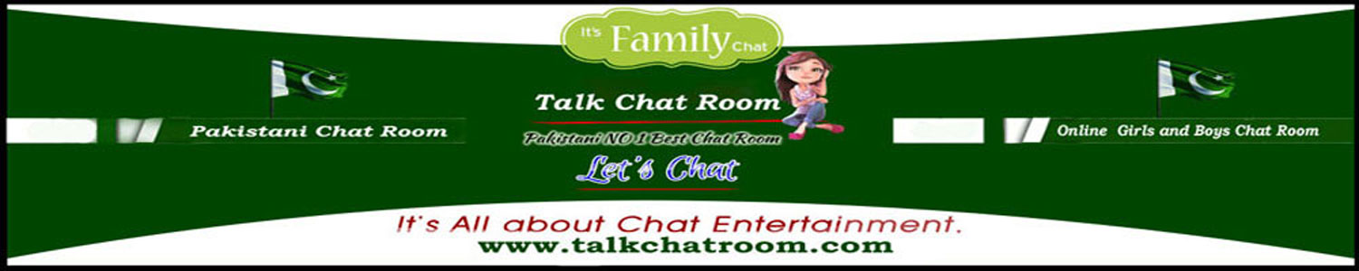 Pakistani Talk Chat Room Online Chat Rooms without Registration.