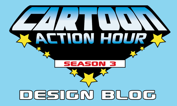 Cartoon Action Hour: Season 3 Development